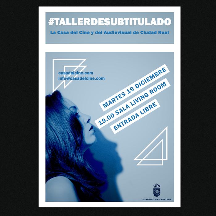 La Casa del Cine y del Audiovisual de Ciudad Real - Taller Subtitulado